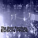 Edson Pride The Best Remixes
