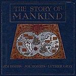 Joe Morris The Story of Mankind