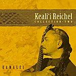Keali'i Reichel Kamalei: Collection-Two