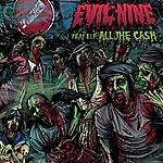 Evil Nine All The Cash (Feat. El-P)