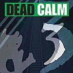 Dead Calm 3