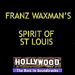 Franz Waxman Spirit Of St Louis
