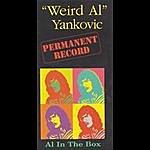 'Weird Al' Yankovic Permanent Record: Al In The Box