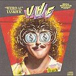 'Weird Al' Yankovic UHF: Weird Al Yankovic