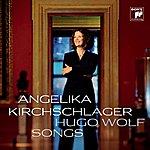 Angelika Kirchschlager Hugo Wolf: Songs