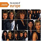 Europe Playlist: The Very Best Of Europe