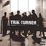 Trik Turner Trik Turner