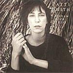 Patti Smith Dream Of Life (1996 Remaster)