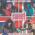 Sweet Live At The Rainbow, 1973