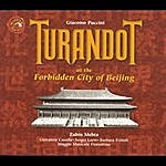 Zubin Mehta G. Puccini: Turandot In The Forbidden City
