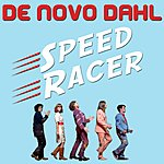 De Novo Dahl Speed Racer