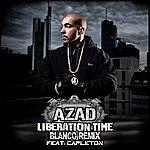 Azad Liberation Time (Blanco Remix) feat. Capleton