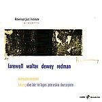 Oliver Lake Farewell Walter Dewey Redman