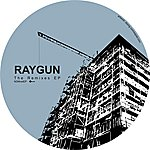 Raygun The Remixes EP
