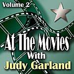 Judy Garland At The Movies With Judy Garland Volume 2