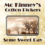 McKinney's Cotton Pickers Some Sweet Day
