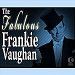 Frankie Vaughan The Fabulous Frankie Vaughan