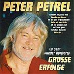 Peter Petrel Große Erfolge - Es Geht Wieder Aufwärts