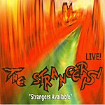 The Strangers Strangers Available/Rockin' All Night Long