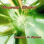 Ananda Shake Emotion In Motion