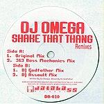 DJ Omega Shake That Thang Remixes