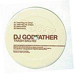 DJ Godfather Trash Bag Ho