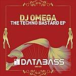 DJ Omega The Techno Bastard EP