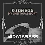 DJ Omega My Ghetto Passport