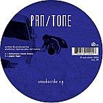Pan/Tone Unsubscribe EP