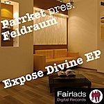 Parrket Expose Divine EP