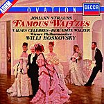 Willi Boskovsky Strauss, J.: Famous Waltzes - The Blue Danube; Emperor Waltz etc.