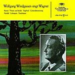 Wolfgang Windgassen Wolfgang Windgassen Sings Wagner