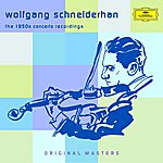 Wolfgang Schneiderhan The 1950s Concerto Recordings