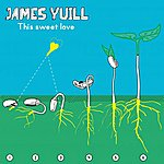 James Yuill This Sweet Love (Remixes)
