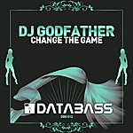 DJ Godfather Change The Game