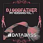 DJ Godfather My Versions Vol. 1