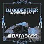 DJ Godfather My Versions Vol. 2