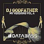 DJ Godfather My Versions Vol. 4