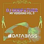 DJ Godfather My Versions Vol. 5
