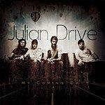 Julian Drive My Coming Day
