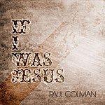 Paul Colman If I Was Jesus EP