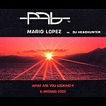 Mario Lopez What Are You Looking 4 & Missing