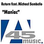 The Return Maniac (Feat. Michael Sembello)
