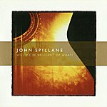 John Spillane Will We Be Brilliant Or What?