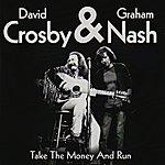 Graham Nash Take the Money and Run