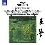 Cho-Liang Lin Bright Sheng: Spring Dreams/ Three Fantasies for Violin and Piano/ Tibetan Dance