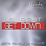 J. Bright Jb Right Get Down