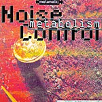 Noise Control Metabolism
