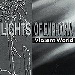Lights Of Euphoria Violent World