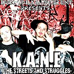 Kane The Streets And Struggles (Mixtape)